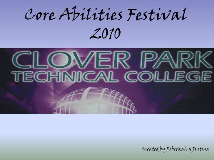 Core Abilities Festival 2010<br />Created by Rebeckah & Justina<br />