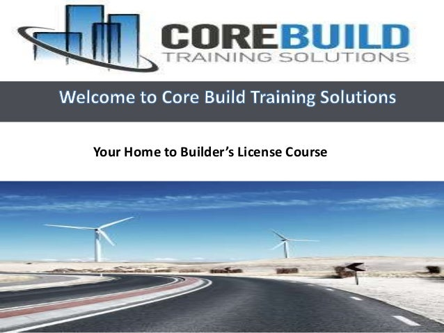 Your Home to Builder's License Course