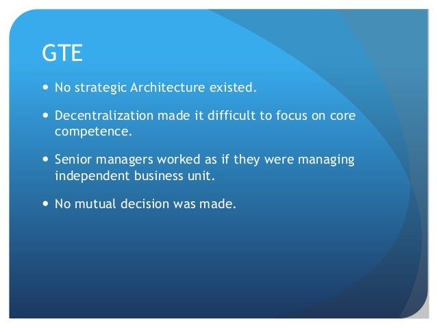 core competence at nec and gte Marketing strategy1  core competency (ge-gte-motorola tv color) strategic architecture how long could preserve technology how central is the core competence.