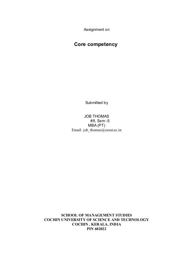 Assignment on            Core competency                  Submitted by                   JOB THOMAS                      #...