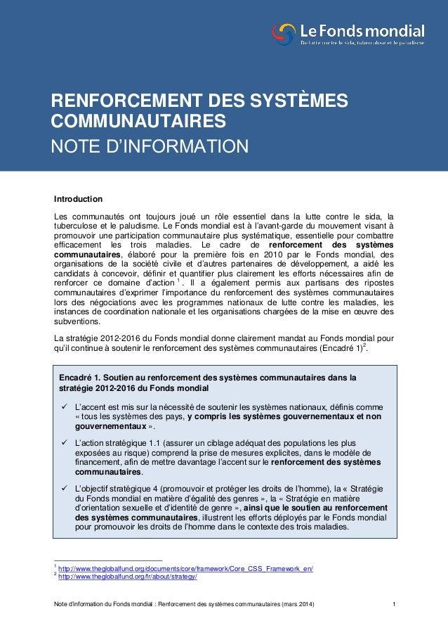 Note d'information du Fonds mondial : Renforcement des systèmes communautaires (mars 2014) 1 Introduction Les communautés ...