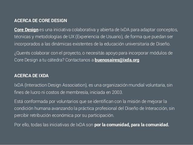 Core Design: Taller de definición de roles, trabajo en equipo, ideación. Slide 3