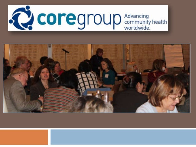 Attend CORE Group's Practitioner Academy Community Health Learning Trip February 4 – 12, 2014 | Jamkhed, India Visit Jamkh...
