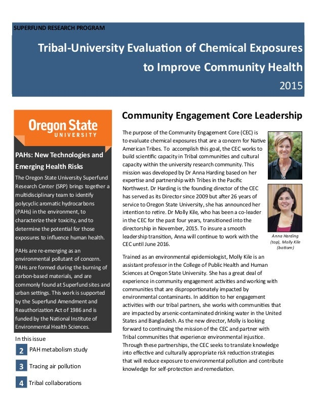 SUPERFUND RESEARCH PROGRAM Tribal-University Evaluation of Chemical Exposures to Improve Community Health 2015 Community E...
