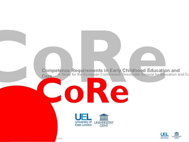 CoRe CoRe                                    Competence Requirements in Early Childhood Education and                     ...