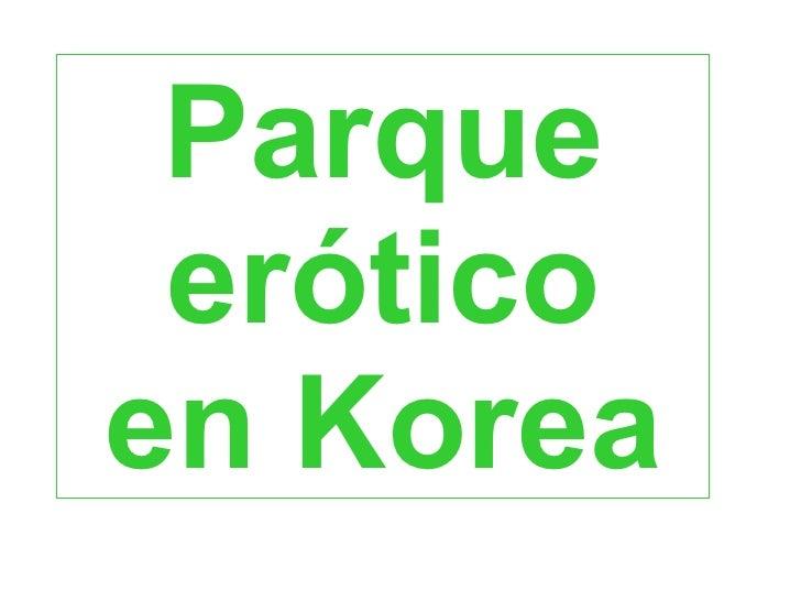 Parque eróticoen Korea