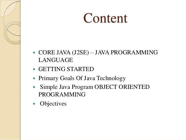 Content  Software Engineering  Declaring Java Technology Classes  Declaring Methods, Attributes  Encapsulation, Inform...