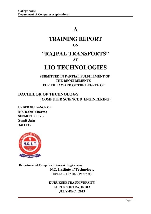 "College name  Department of Computer Applications  Page 1  A  TRAINING REPORT  ON  ""RAJPAL TRANSPORTS""  AT  LIO TECHNOLOGI..."