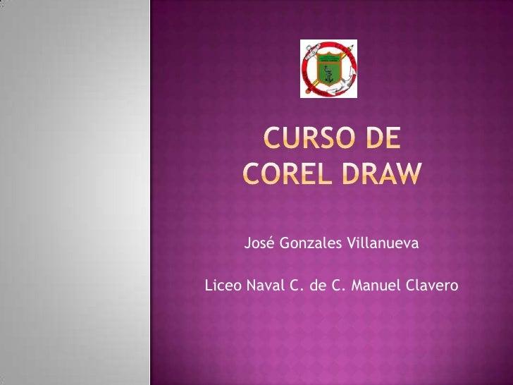José Gonzales VillanuevaLiceo Naval C. de C. Manuel Clavero