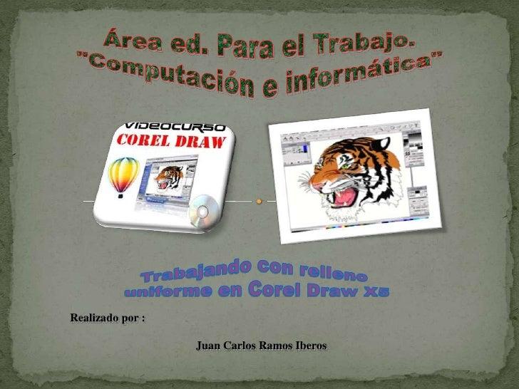 Realizado por :                  Juan Carlos Ramos Iberos