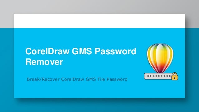 CorelDraw GMS Password Remover: Recover Corel Macro File