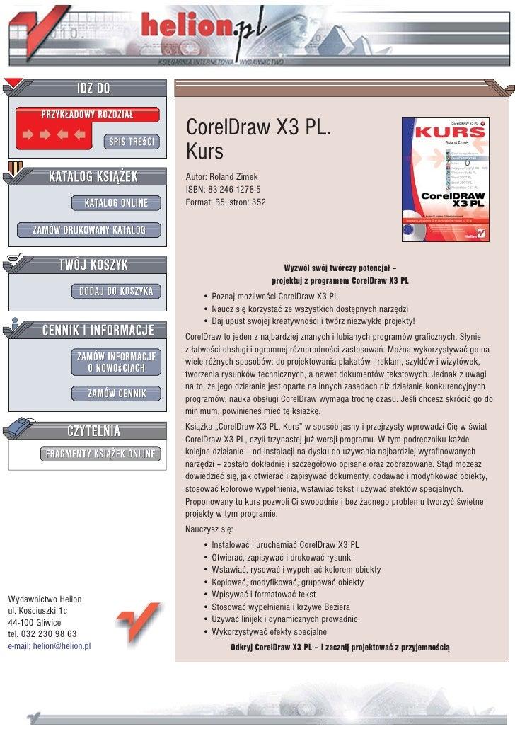 CorelDraw X3 PL.                            Kurs                            Autor: Roland Zimek                           ...