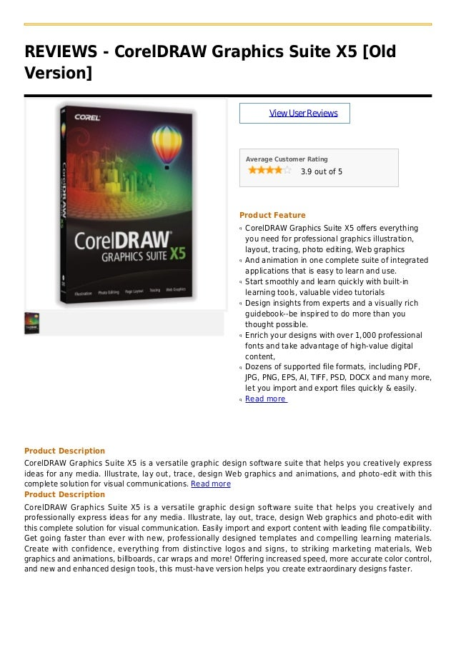 REVIEWS - CorelDRAW Graphics Suite X5 [OldVersion]ViewUserReviewsAverage Customer Rating3.9 out of 5Product FeatureCorelDR...