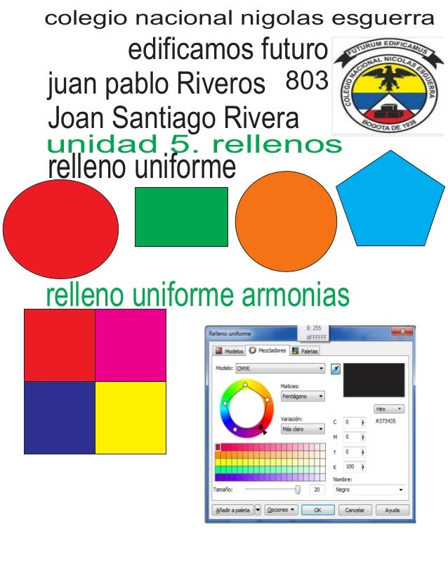 colegio nacional nigolas esguerra edificamos futuro juan pablo Riveros Joan Santiago Rivera 803 unidad 5. rellenos relleno...
