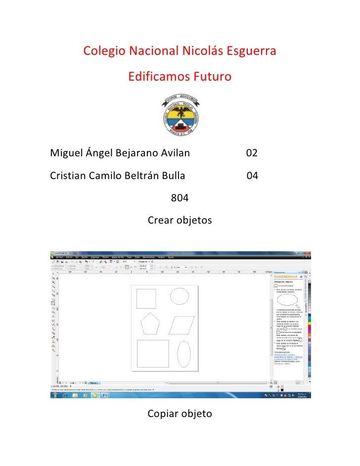 Colegio Nacional Nicolás Esguerra                Edificamos FuturoMiguel Ángel Bejarano Avilan        02Cristian Camilo Be...