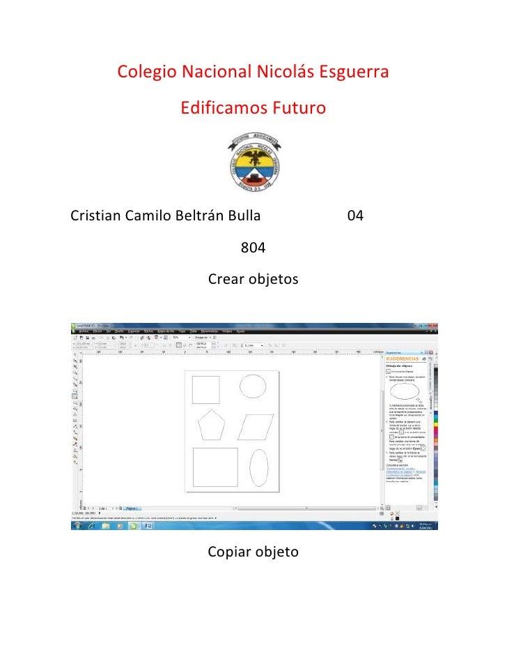 Colegio Nacional Nicolás Esguerra                Edificamos FuturoCristian Camilo Beltrán Bulla       04                  ...