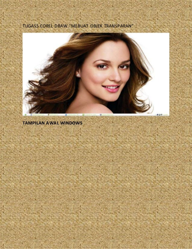 "TUGASS COREL DRAW ""MEBUAT OBJEK TRANSPARAN"" TAMPILAN AWAL WINDOWS"