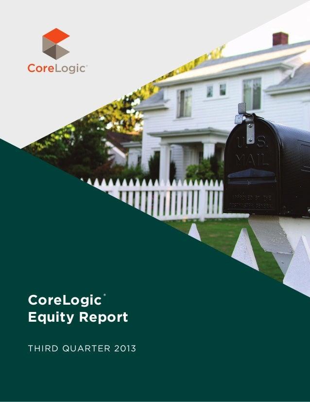 CoreLogic Equity Report ®  Third Quarter 2013
