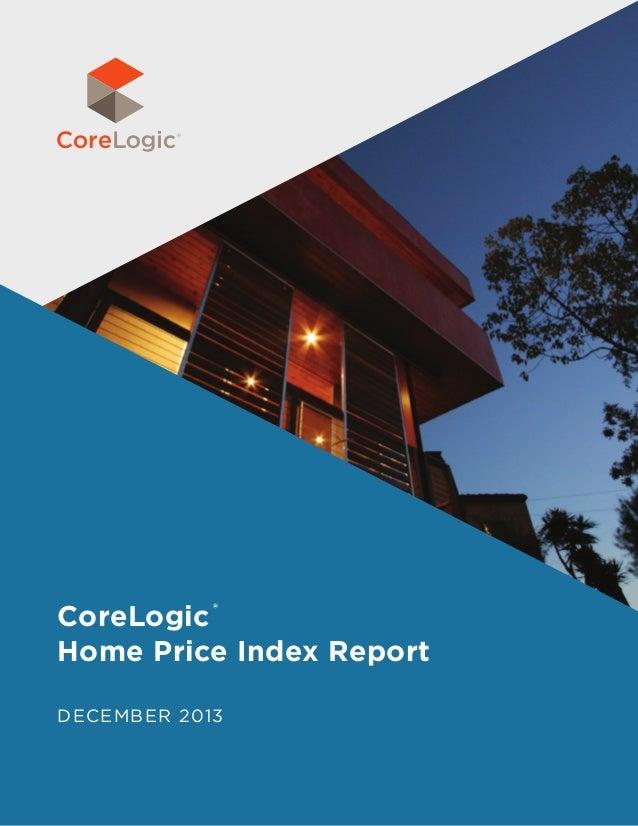 CoreLogic Home Price Index Report ®  December 2013