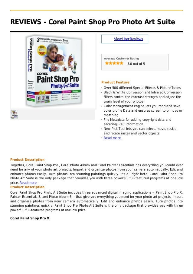 REVIEWS - Corel Paint Shop Pro Photo Art SuiteViewUserReviewsAverage Customer Rating5.0 out of 5Product FeatureOver 500 di...