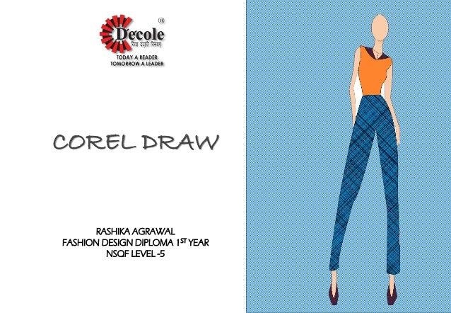 Rashika Agarwal Diploma Fashion Design First Year Corel Draw Proje