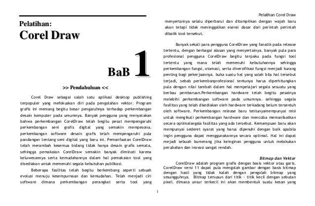 Pelatihan Corel Draw 1 PPeellaattiihhaann:: CCoorreell DDrraaww BBaaBB 11>>>> PPeennddaahhuulluuaann <<<< Corel Draw sebag...