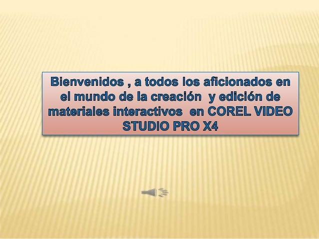EDICIÓN DEL COREL VIDEO STUDIO PRO X4