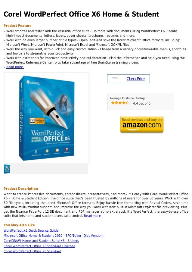 Corel WordPerfect Office X6 Home & StudentProduct Featureq   Work smarter and faster with the essential office suite - Do ...