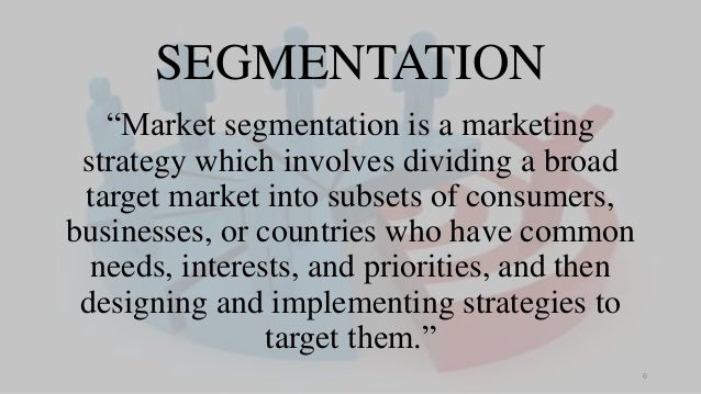 """SEGMENTATION """"Market segmentation is a marketing strategy which involves dividing a broad target market into subsets of co..."""