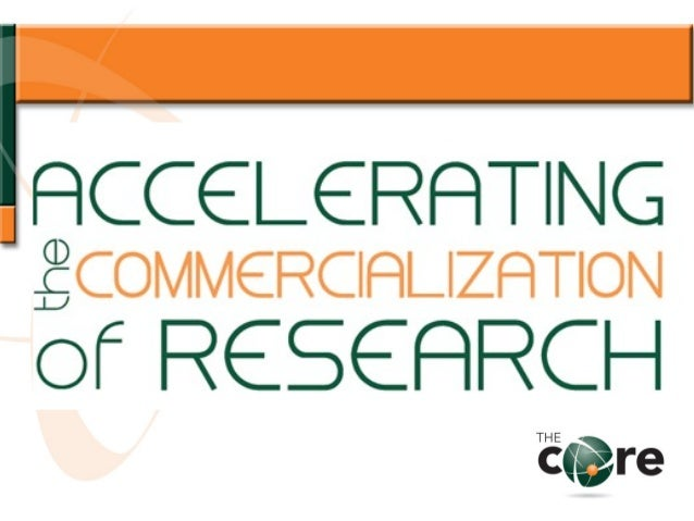 Accelerating the CommercializationAccelerating the Commercializationof Researchof ResearchW. Mark CrowellExecutive Directo...