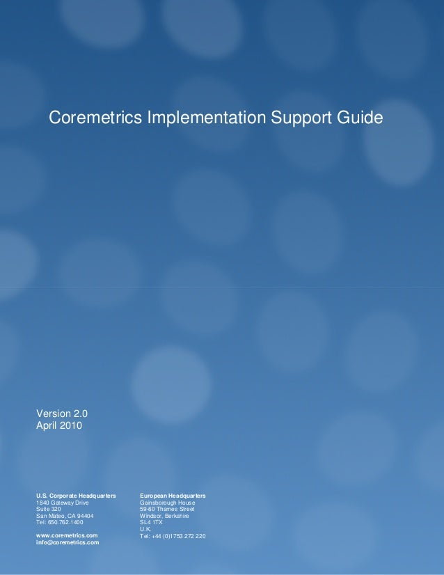 Implementation Guide CONFIDENTIAL Page 1 CONFIDENTIAL Page 1 U.S. Corporate Headquarters 1840 Gateway Drive Suite 320 San ...