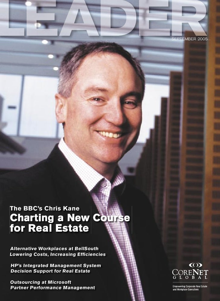 LEADER                                   SEPTEMBER 2005     The BBC's Chris Kane Charting a New Course for Real Estate Alt...