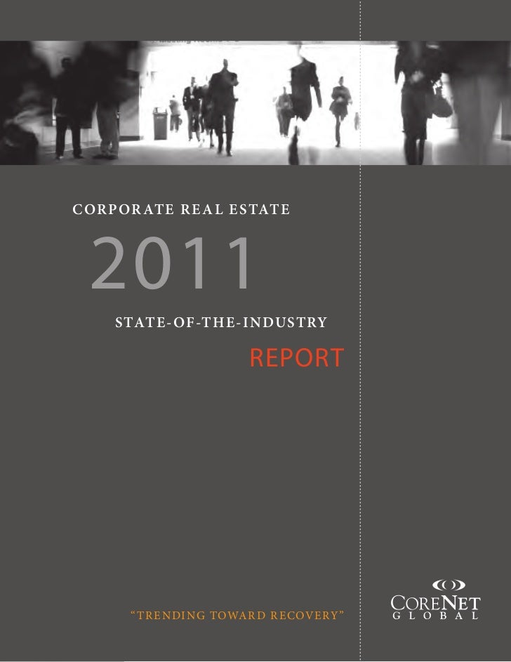 TABLE OF CONTENTSCOR POR AT E R E A L E STAT E  2011     STAT E - OF-T H E -I N DUST RY                           REPORT  ...