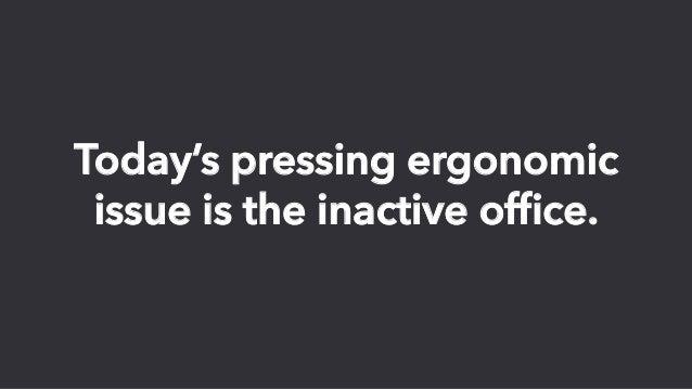 How to Break the Barriers of Office Ergonomics Slide 7