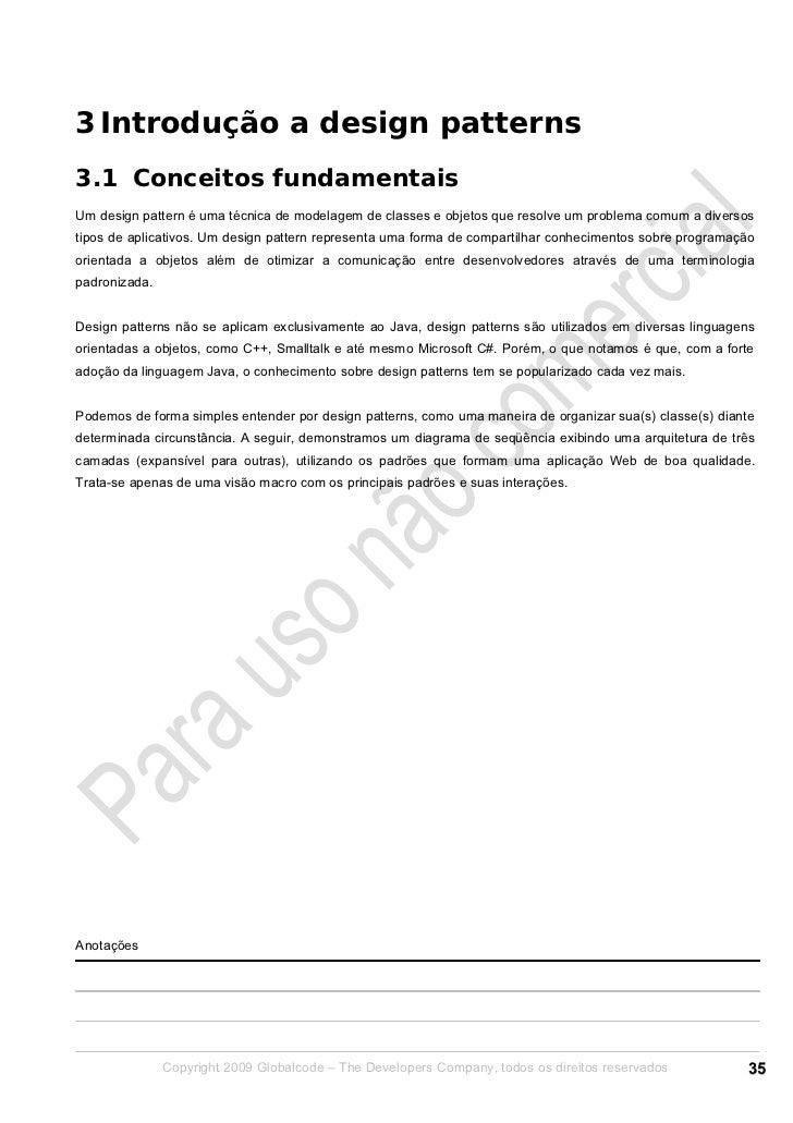 3 Introdução a design patterns3.1 Conceitos fundamentaisUm design pattern é uma técnica de modelagem de classes e objetos ...