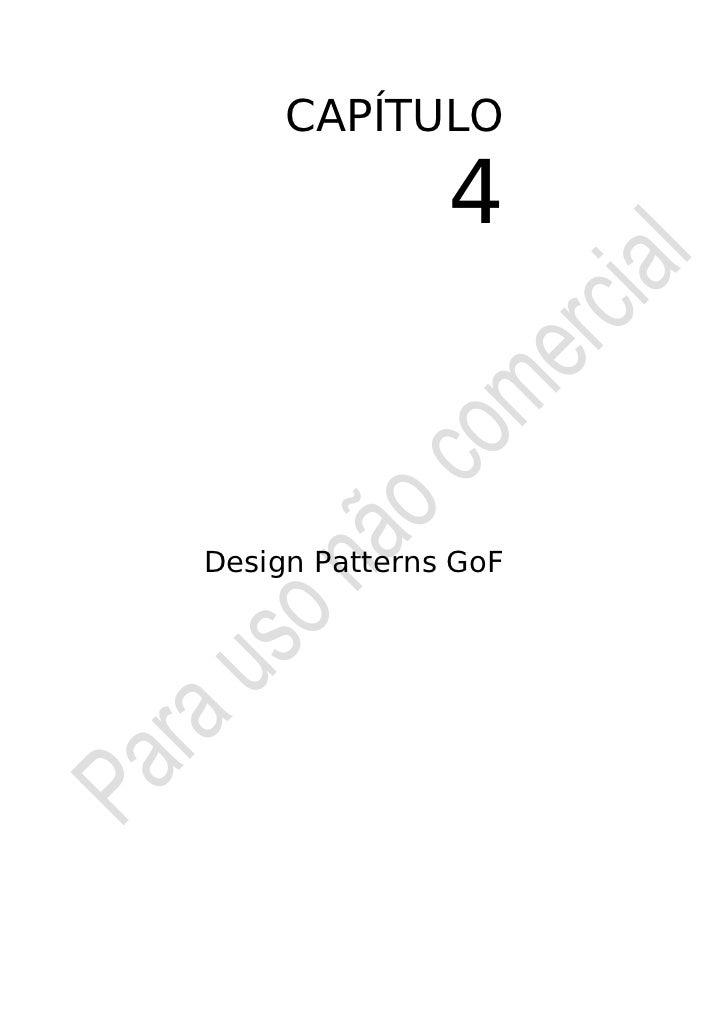 CAPÍTULO               4Design Patterns GoF