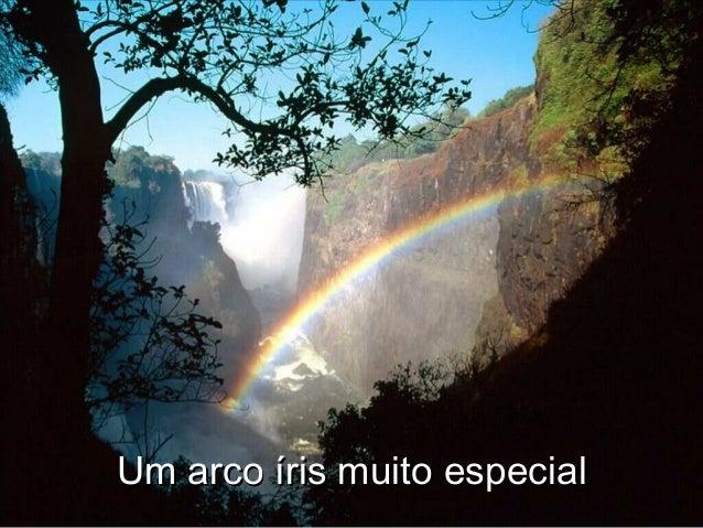 Um arco íris muito especialUm arco íris muito especial
