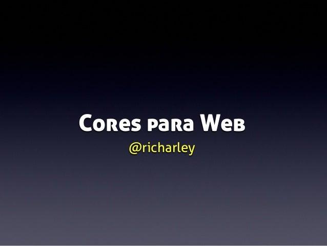 Cores para Web @richarley