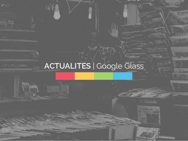 ACTUALITES | Google Glass