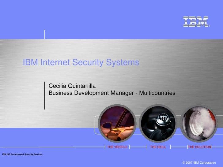 IBM Internet Security Systems                                           Cecilia Quintanilla                               ...