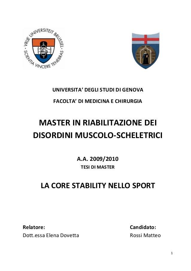 UNIVERSITA' DEGLI STUDI DI GENOVA FACOLTA' DI MEDICINA E CHIRURGIA  MASTER IN RIABILITAZIONE DEI DISORDINI MUSCOLO-SCHELET...