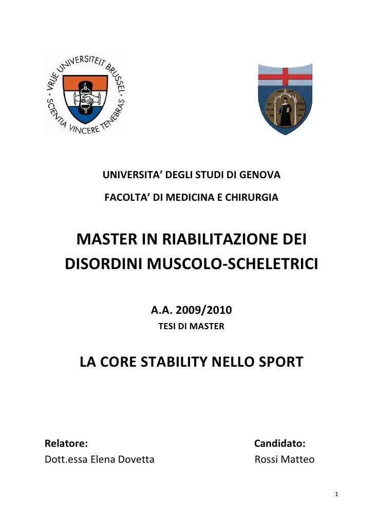 UNIVERSITA' DEGLI STUDI DI GENOVA            FACOLTA' DI MEDICINA E CHIRURGIA     MASTER IN RIABILITAZIONE DEI    DISORDIN...