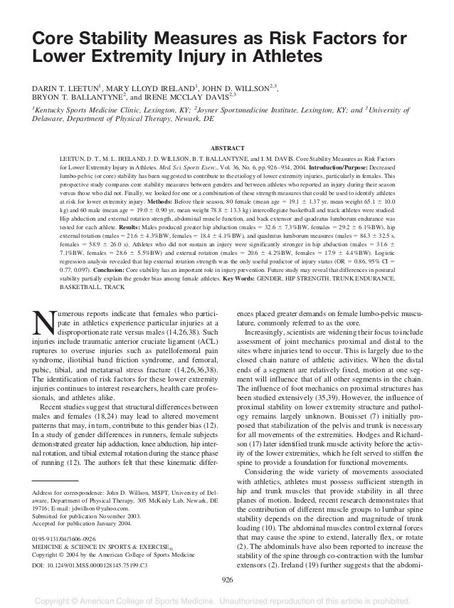 Core Stability Measures as Risk Factors for Lower Extremity Injury in Athletes DARIN T. LEETUN1 , MARY LLOYD IRELAND1 , JO...