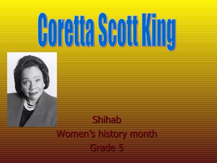 Shihab Women's history month Grade 5 Coretta Scott King
