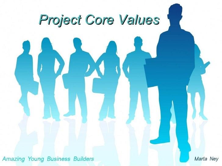 Project Core Values