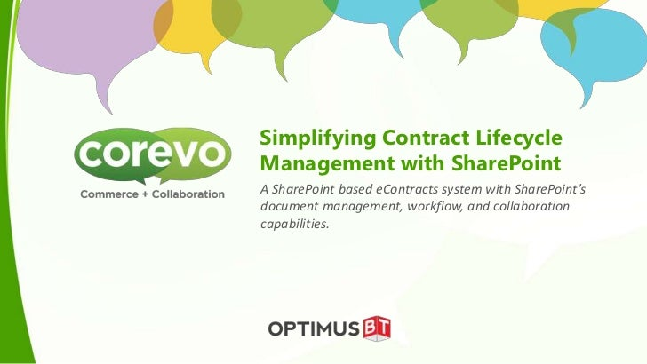Simplifying Contract LifecycleManagement with SharePointA SharePoint based eContracts system with SharePoint'sdocument man...