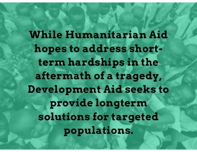 difference between humanitarian aid and development aid pdf