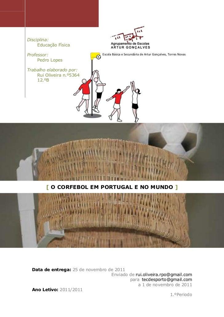 Disciplina:     Educação FísicaProfessor:                       Escola Básica e Secundária de Artur Gonçalves, Torres Nova...