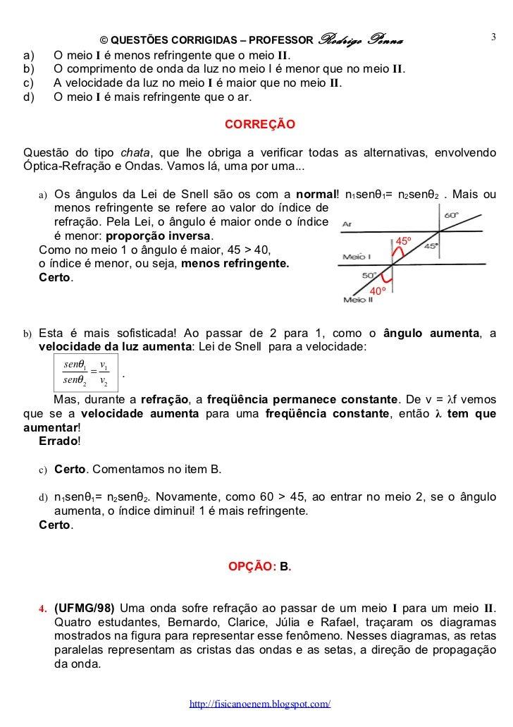 Questões Corrigidas, em Word:  Refração  - Conteúdo vinculado ao blog      http://fisicanoenem.blogspot.com/ Slide 3