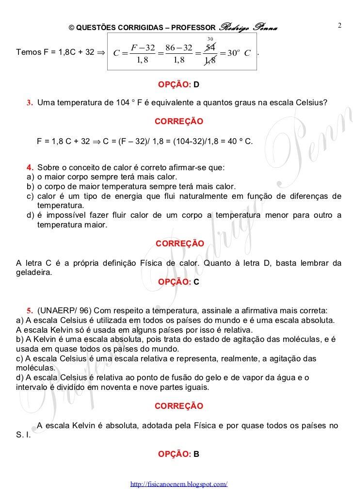 Questões Corrigidas, em Word: Temperatura e Dilatação   - Conteúdo vinculado ao blog      http://fisicanoenem.blogspot.com/ Slide 2